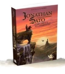 Jonathan Sato et les secrets des alchimistes