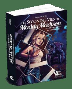 Les Secondes Vies de Maddy Madison